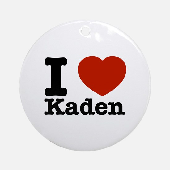 I Love Kaden Ornament (Round)