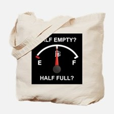 Half Empty Or Half Full? Tote Bag