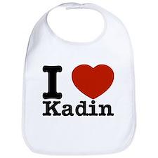 I Love Kadin Bib