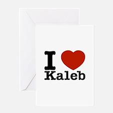I Love Kaleb Greeting Card
