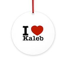 I Love Kaleb Ornament (Round)