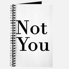 Not You Journal Diary NoteBook