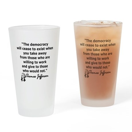 THOMAS JEFFERSON QUOTE Drinking Glass