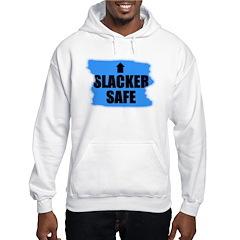 SLACKER SAFE Hoodie