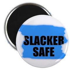 SLACKER SAFE Magnet