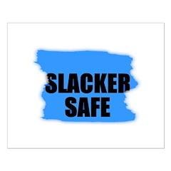 SLACKER SAFE Posters