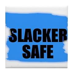 SLACKER SAFE Tile Coaster