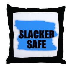 SLACKER SAFE Throw Pillow