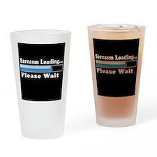 Sarcasm loading Drinking Glass