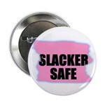 SLACKER SAFE (PINK BACKGROUND) 2.25