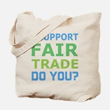 I Support Fair Trade Tote Bag