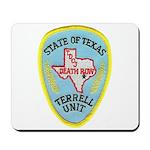Texas Death Row Mousepad
