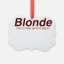 BlondMeat.jpg Ornament