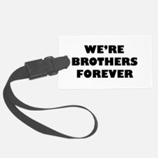 Brothersforever.png Luggage Tag