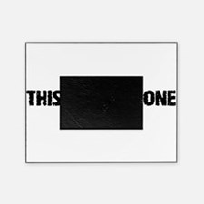 Thisismyclonewhite.png Picture Frame