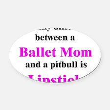2-BalletMom.png Oval Car Magnet