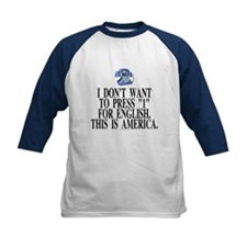 I don't want to press 1... (kids' baseball jersey)
