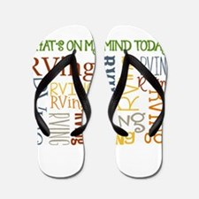 What's On My Mind Today Flip Flops