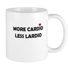 More Cardio Less Lardio Mug