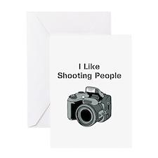 I like shooting people. Greeting Card
