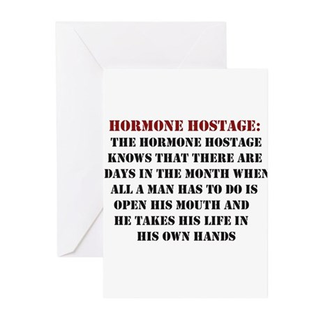 Hormone Hostage Greeting Cards (Pk of 10)