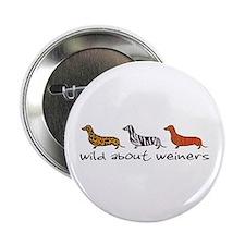 Wild About Weiners Button