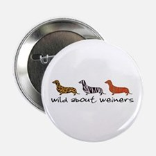 Wild About Weiners Button