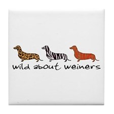 Wild About Weiners Tile Coaster