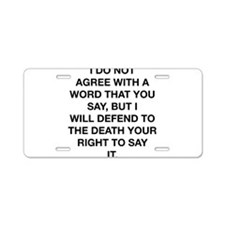 Your Right To Say It Aluminum License Plate