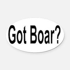 Got Boar? Oval Car Magnet