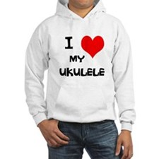 I Love My Ukulele Jumper Hoody