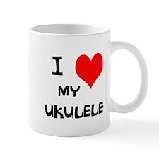 I Love My Ukulele Mug
