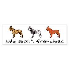 """Wild About Frenchies"" Bumper Bumper Sticker"