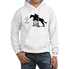 I'd Rather Be Riding Horse Hoodie