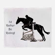 I'd Rather Be Riding Horse Throw Blanket
