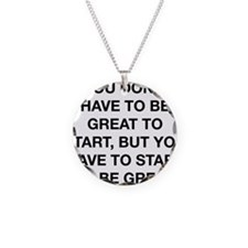 To Be Great Necklace