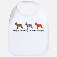 Wild About Frenchies Bib