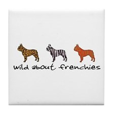 Wild About Frenchies Tile Coaster