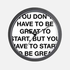 To Be Great Wall Clock