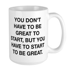 To Be Great Mug