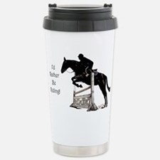 I'd Rather Be Riding Horse Stainless Steel Travel