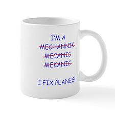 I Fix Planes Mug