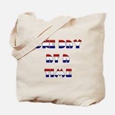 one day at a time rwb~2000x2000.png Tote Bag