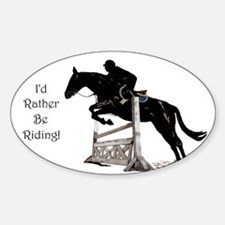 I'd Rather Be Riding Horse Sticker (Oval)