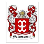 Ostrosenchi Coat of Arms Small Poster
