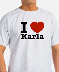 I Love Karla T-Shirt