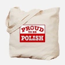 Proud to be Polish  Tote Bag