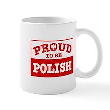 Proud to be Polish  Small Mug