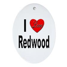 I Love Redwood Oval Ornament