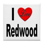 I Love Redwood Tile Coaster